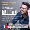 Parle français - Le podcast Fluidité
