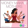 Money Making Mothers  artwork