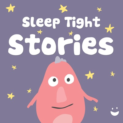 Sleep Tight Stories - Bedtime Stories for Kids:Sleep Tight Media