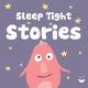 Sleep Tight Stories - Bedtime Stories for Kids