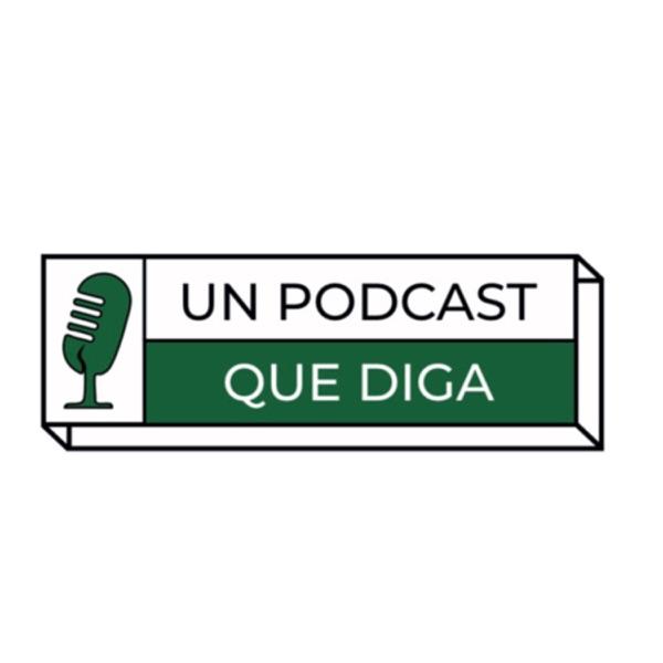 Un Podcast que diga