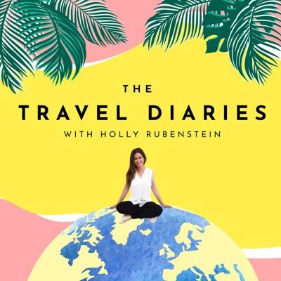 The Travel Diaries:Holly Rubenstein