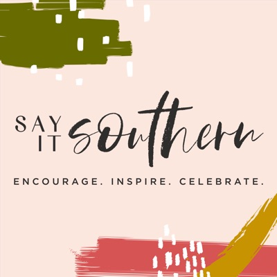 Say It Southern:Sarah Stone Smith and Courtney Goolsby