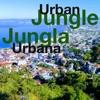 Urban Jungle - Jungla Urbana artwork