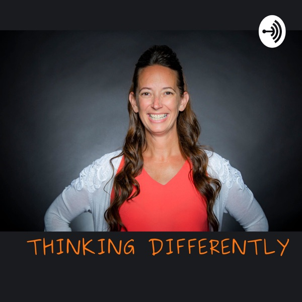 Thinking Differently with Kathie Rotz