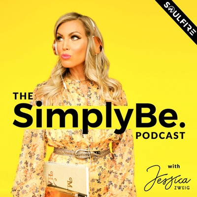 The SimplyBe. Podcast:Jessica Zweig | Soulfire Productions