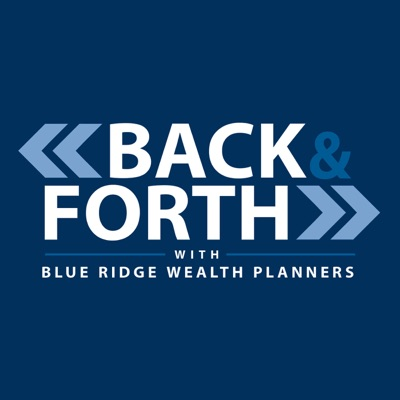 Back & Forth with Blue Ridge Wealth