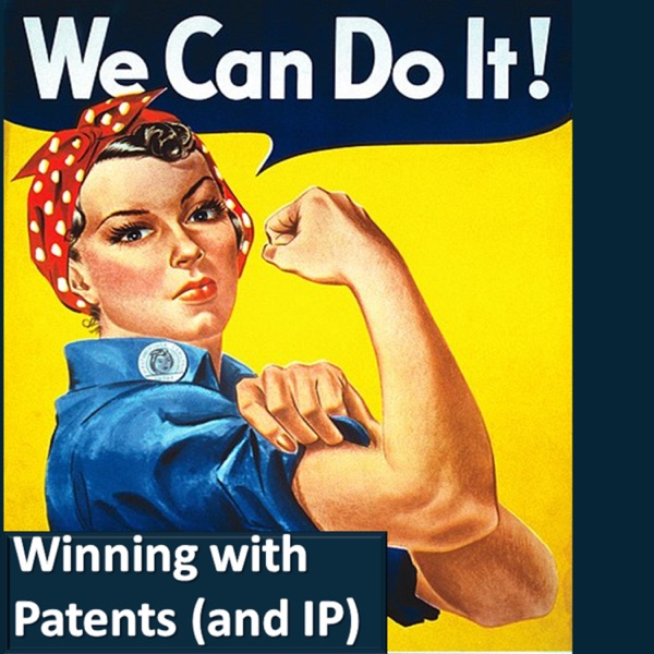 Winning with Patents (and IP)