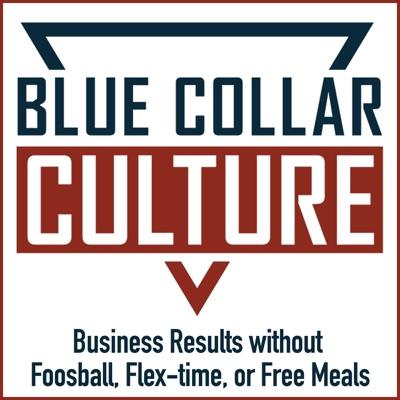 Blue Collar Culture