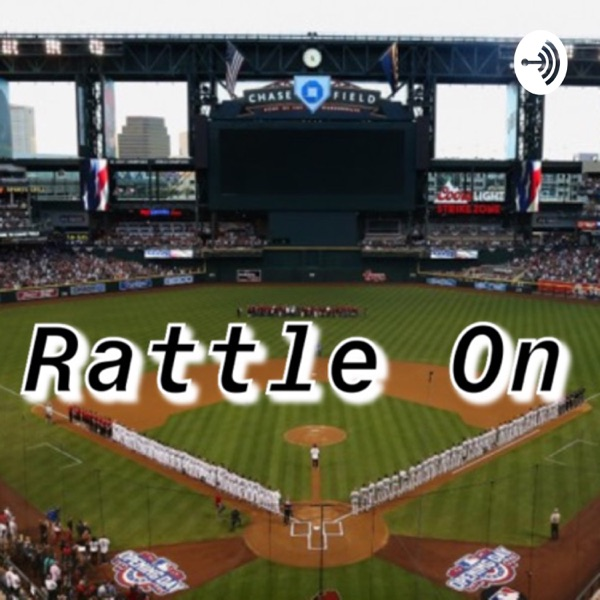 Rattle On: Not a Dbacks podcast