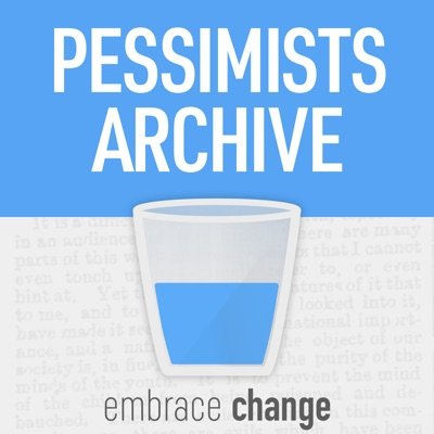 Pessimists Archive