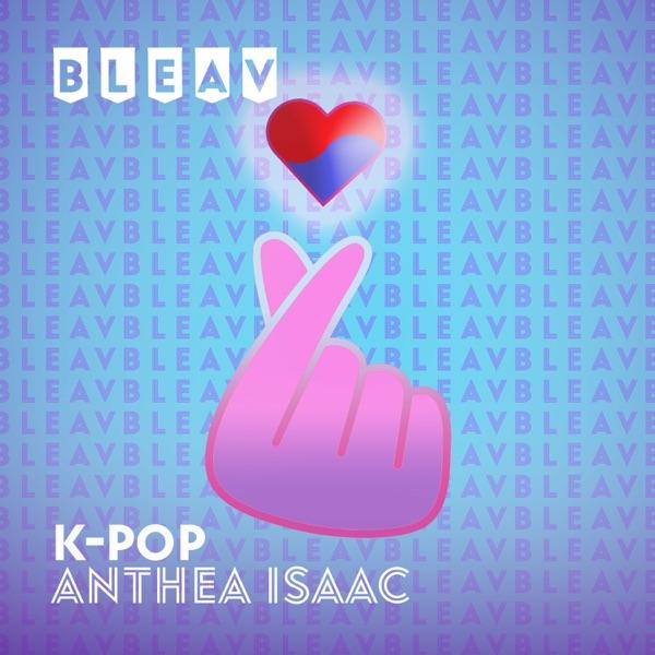 Bleav in K-Pop