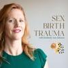 Sex Birth Trauma with Kimberly Ann Johnson