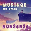 Musings and Other Nonsense - Children's Stories, Poems and Songs artwork