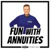 """""""Fun With Annuities"""" The Annuity Man Podcast artwork"""