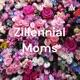 Zillennial Moms