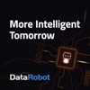More Intelligent Tomorrow: a DataRobot Podcast artwork
