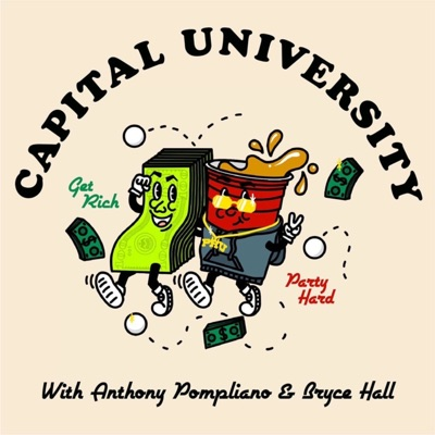 Capital University:Bryce Hall and Anthony Pompliano