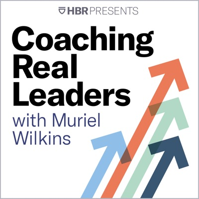 Coaching Real Leaders:HBR Presents / Muriel Wilkins