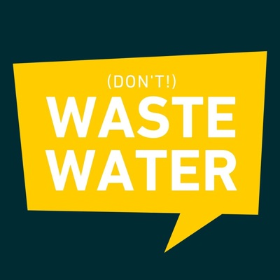 (don't) Waste Water!