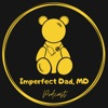 Imperfect Dad MD Podcast with Dr Jeremy Toffle artwork