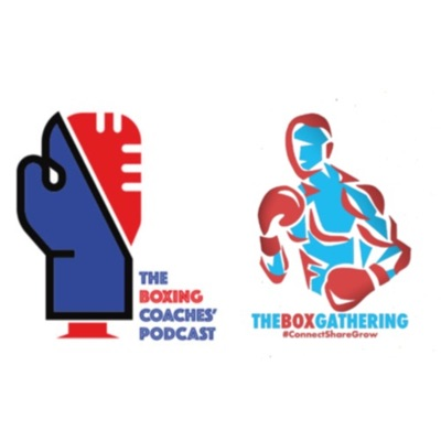 The Boxing Coaches' Podcast