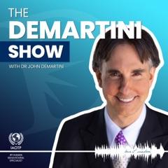 The Demartini Show