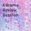 Kdrama Review Session artwork