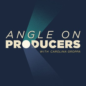 Angle on Producers with Carolina Groppa