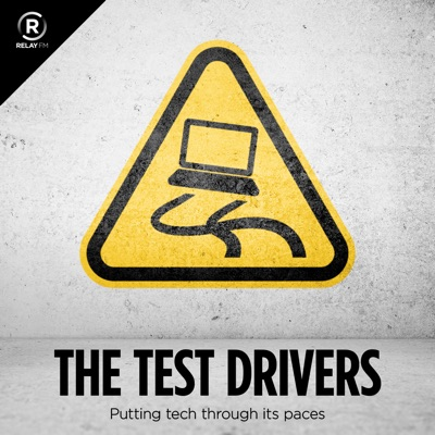 The Test Drivers:Relay FM