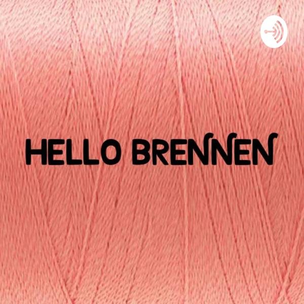 Hello Brennen