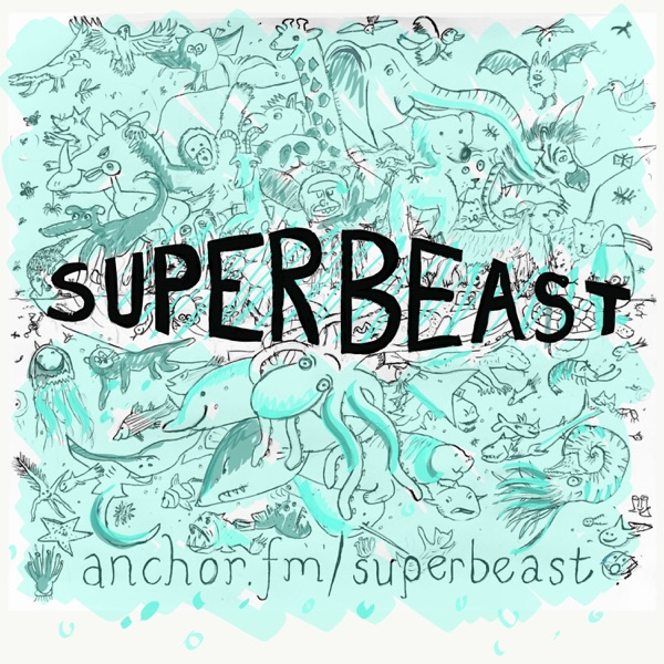 Superbeast Podcast