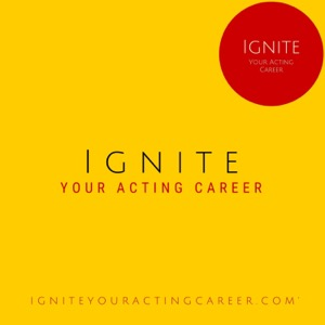 Ignite Your Acting Career