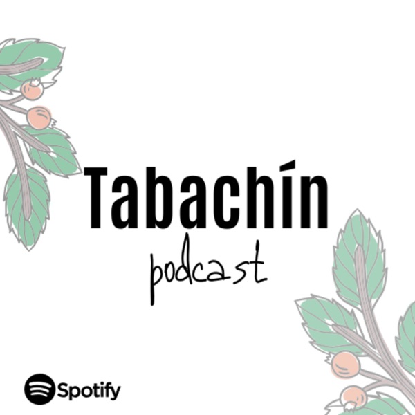 Tabachín Podcast