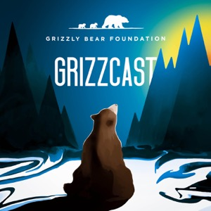GrizzCast