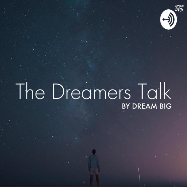 The Dreamers Talk