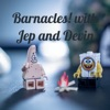 Barnacles! with Jep and Devin artwork