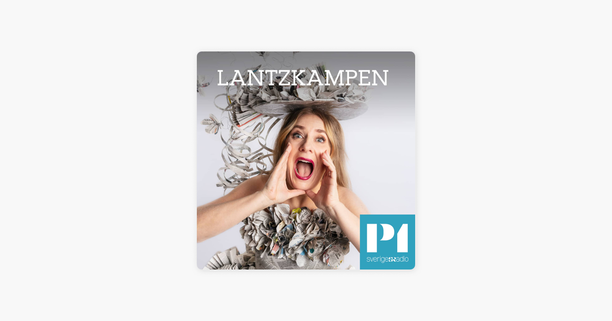 Lantzkampen On Apple Podcasts