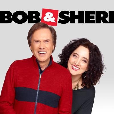 Bob & Sheri:Cumulus Podcast Network / Bob & Sheri