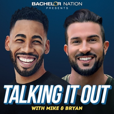Talking It Out:Bachelor Nation | Wondery