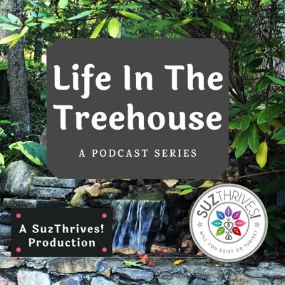 Life in the Treehouse Podcast