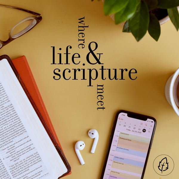CCEF Podcast: Where Life & Scripture Meet