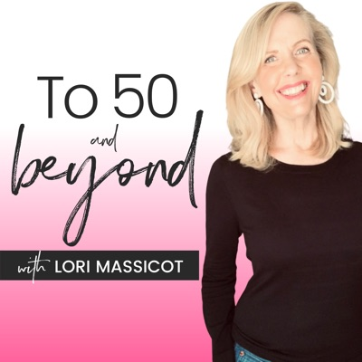 To 50 and Beyond