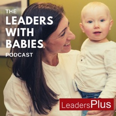 Leaders With Babies