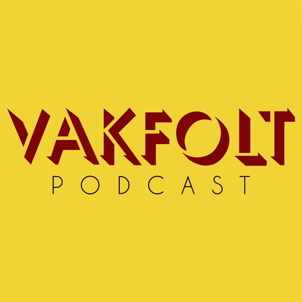 Vakfolt podcast