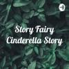 Story Fairy Cinderella Story artwork