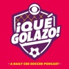 ¡Qué Golazo! A Daily CBS Soccer Podcast artwork