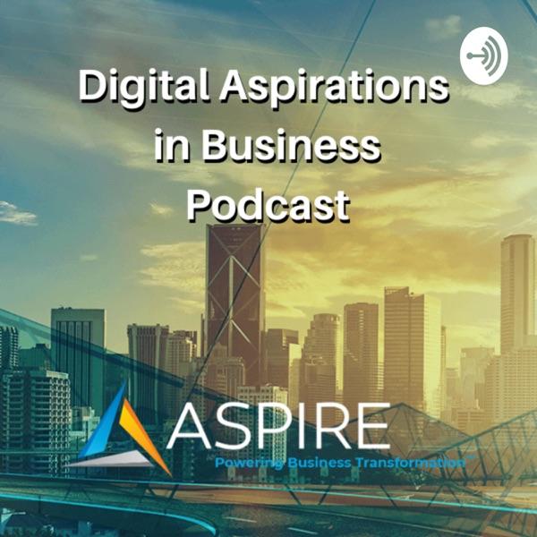 Digital Aspirations in Business