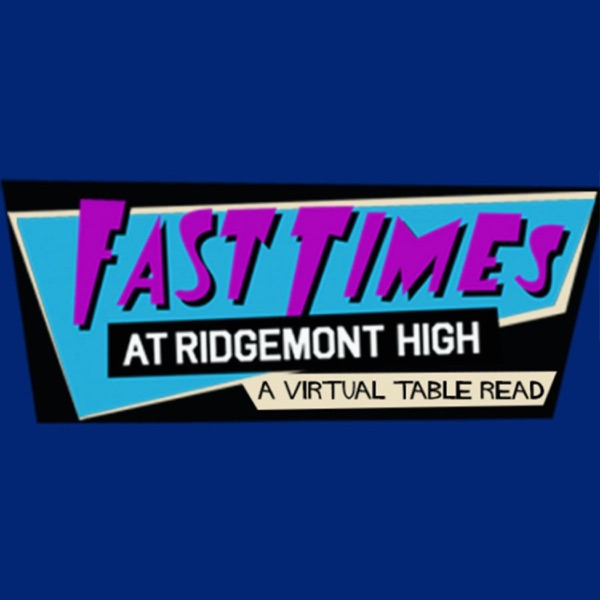 Fast Times At Ridgemont High | Virtual Table Read for CORE