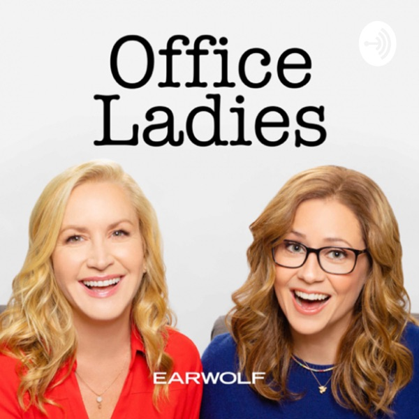 Office Ladies – Earwolf & Jenna Fischer and Angela Kinsey image
